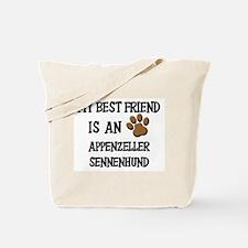 My best friend is an APPENZELLER SENNENHUND Tote B