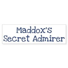 Maddoxs secret admirer Bumper Bumper Sticker