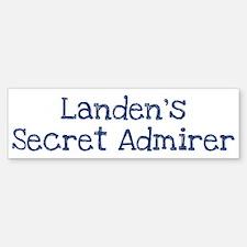 Landens secret admirer Bumper Bumper Bumper Sticker