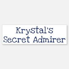 Krystals secret admirer Bumper Bumper Bumper Sticker