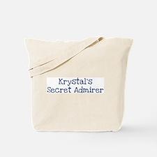 Krystals secret admirer Tote Bag