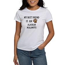 My best friend is an ALASKAN MALAMUTE Tee