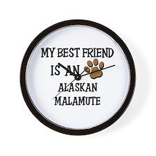 My best friend is an ALASKAN MALAMUTE Wall Clock