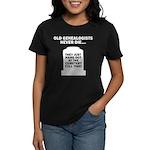 Never Die Women's Dark T-Shirt