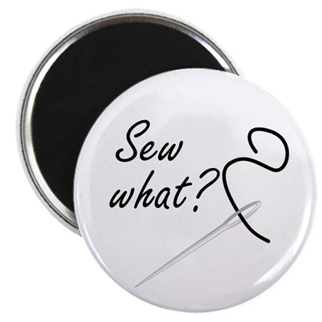 """Sew what? 2.25"""" Magnet (10 pack)"""