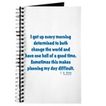 I Get Up Every Morning Journal