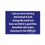 I Get Up Every Morning Rectangle Magnet (100 pack)