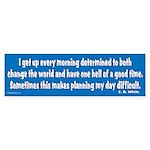 I Get Up Every Morning Bumper Sticker (10 pk)