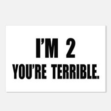 You're Terrible 2 Postcards (Package of 8)