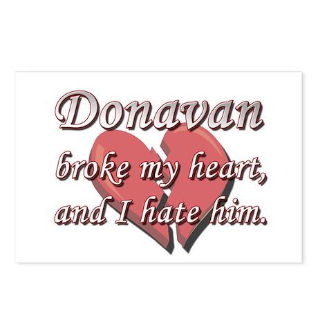 Donavan broke my heart and I hate him Postcards (P