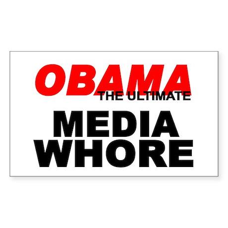 """Obama-The Ultimate Media Whore"" Sticker (Rectangl"