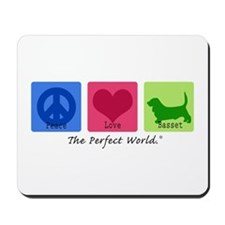 Peace Love Basset Mousepad