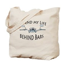 I Live My Life Behind Bars Tote Bag