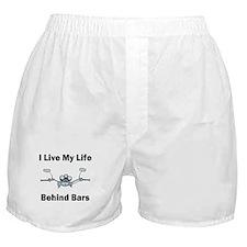 I Live My Life Behind Bars Boxer Shorts