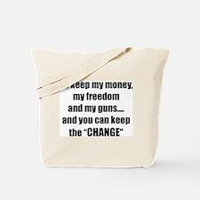 I'll Keep My Freedom Tote Bag