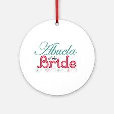 Abuela of the Bride Ornament (Round)