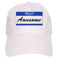 Hello My Name is Awesome Baseball Cap