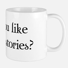Do You Like Scary Stories? Mug