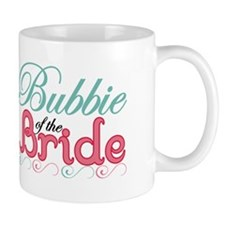 Bubbie of the Bride Mug