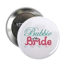 "Bubbie of the Bride 2.25"" Button"