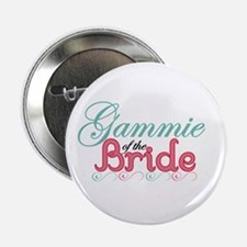 "Gammie of the Bride 2.25"" Button"