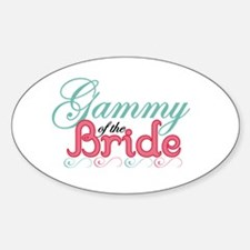 Gammy of the Bride Oval Decal