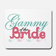 Gammy of the Bride Mousepad