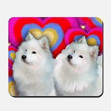 SAMOYED DOGS BE MY VALENTINE Mousepad