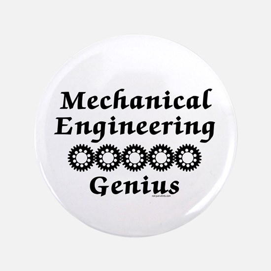 "Mechanical Engineering Genius 3.5"" Button"