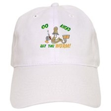 EAT THE WORM Baseball Cap