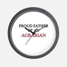 Proud Father Of An AGRARIAN Wall Clock