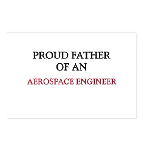 Proud Father Of An AEROSPACE ENGINEER Postcards (P