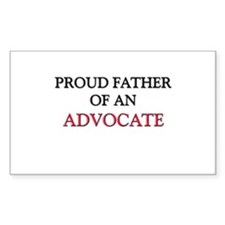 Proud Father Of An ADVOCATE Rectangle Decal