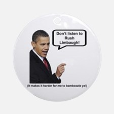 """""""Don't Listen To Rush"""" Ornament (Round)"""