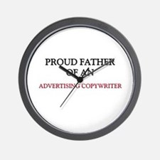 Proud Father Of An ADVERTISING COPYWRITER Wall Clo