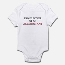 Proud Father Of An ACCOUNTANT Infant Bodysuit