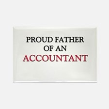 Proud Father Of An ACCOUNTANT Rectangle Magnet