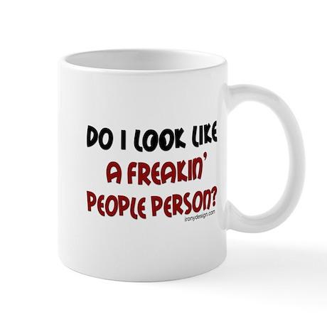Freakin' People Person.. Mug