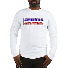 American Idiots Long Sleeve T-Shirt