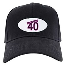 My Dad is 40 Baseball Hat