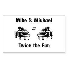 Mike + Michael= FUN! Rectangle Decal