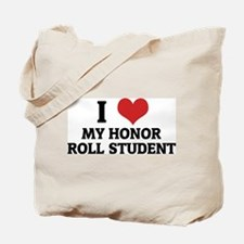 I Love My Honor Roll Student Tote Bag