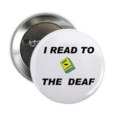 "DEAF READER 2.25"" Button"