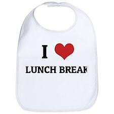 I Love Lunch Break Bib