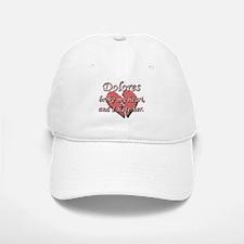 Dolores broke my heart and I hate her Baseball Baseball Cap