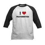 I Love Fraternities Kids Baseball Jersey