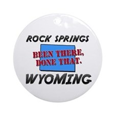 rock springs wyoming - been there, done that Ornam