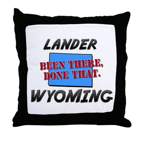lander wyoming - been there, done that Throw Pillo