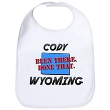 cody wyoming - been there, done that Bib