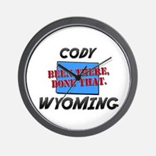cody wyoming - been there, done that Wall Clock